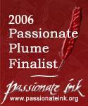 2006 Passionate Plume Finalist