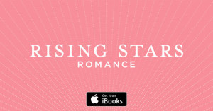 I've also been chosen as an iBooks Rising Star of Romance!